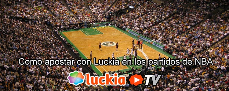 Como apostar con Luckia en los partidos de NBA