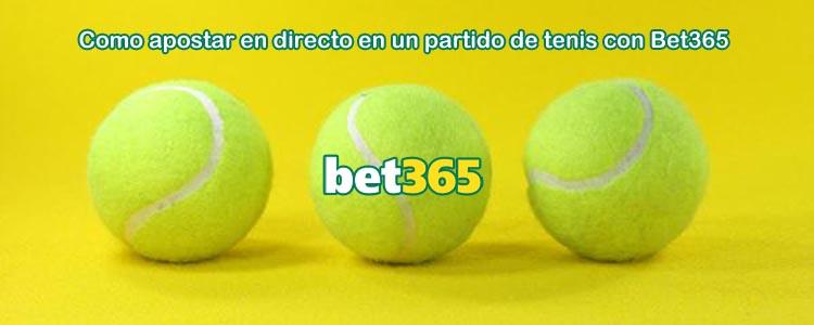 Como apostar en directo en un partido de tenis con Bet365