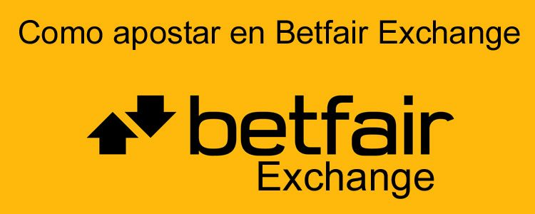 Como apostar en Betfair Exchange