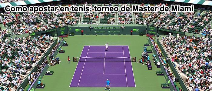 Como apostar en tenis, torneo de Miami