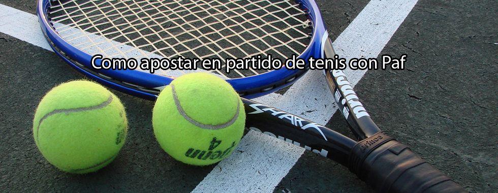 Cómo apostar en un partido de tenis con Paf