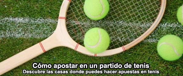 Cómo apostar en un partido de tenis