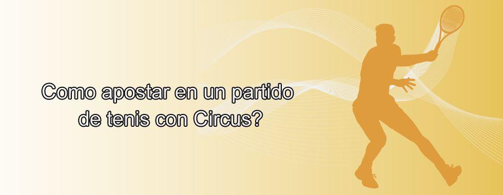 Empieza a apostar con Circus