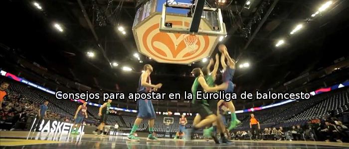 Consejos para apostar en la Euroliga de baloncesto