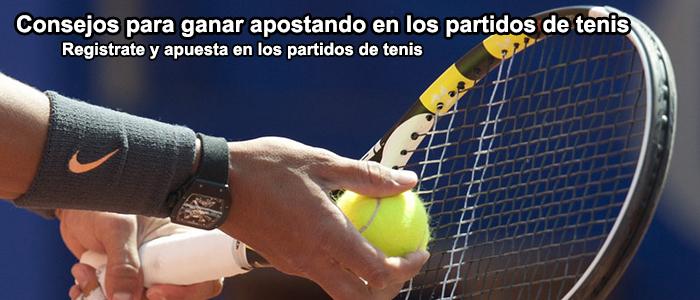 Consejos para ganar las apuestas en los partidos de tenis