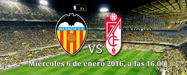 Previa partido Copa del Rey Valencia - Granada