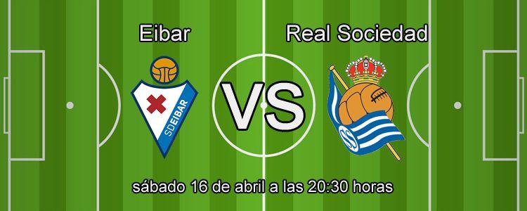 Previa del partido Eibar - Real Sociedad