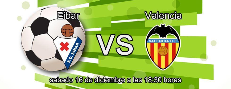 Valencia favorito ante el Eibar
