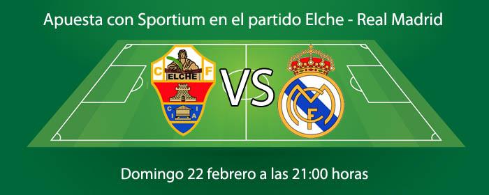 Apuesta con Sportium en el partido Elche - Real Madrid