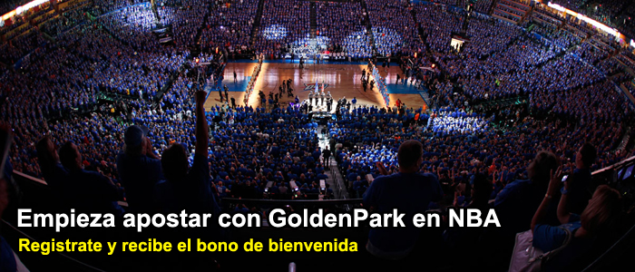 Empieza apostar con GoldenPark en NBA