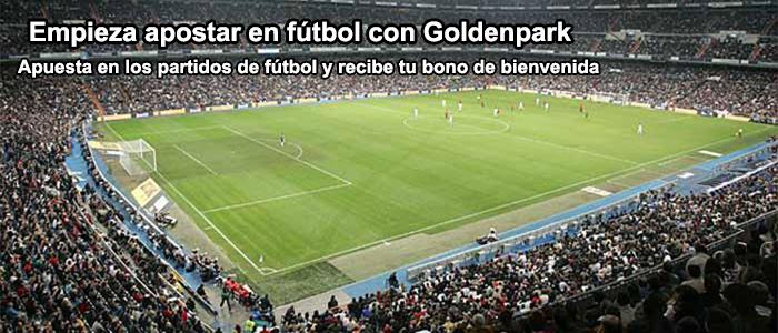 Empieza apostar en fútbol con Goldenpark