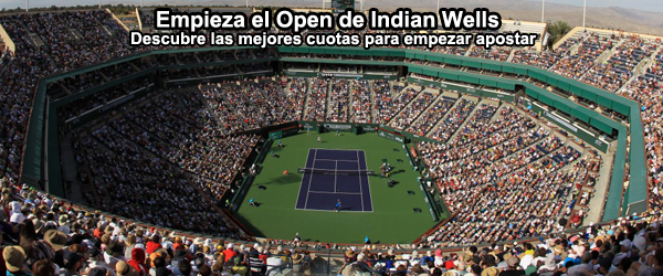Apuesta por los favoritos del Open de Indian Wells