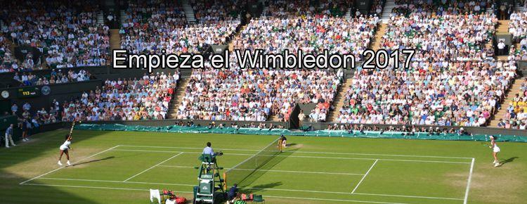 Empieza Wimbledon 2017