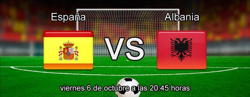 Previa y apuestas: España - Albania