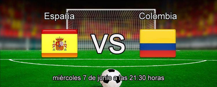 Previa del partido España - Colombia