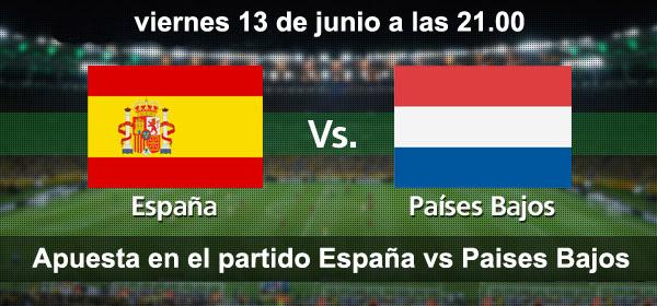 Apuesta en el partido del Mundial de Brasil: España - Paises Bajos