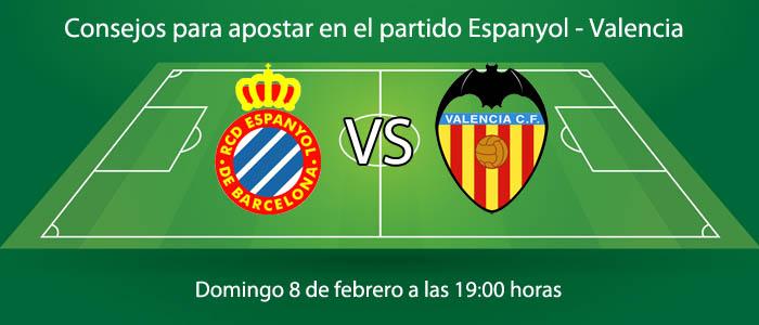 Consejos para apostar en el partido Espanyol - Valencia