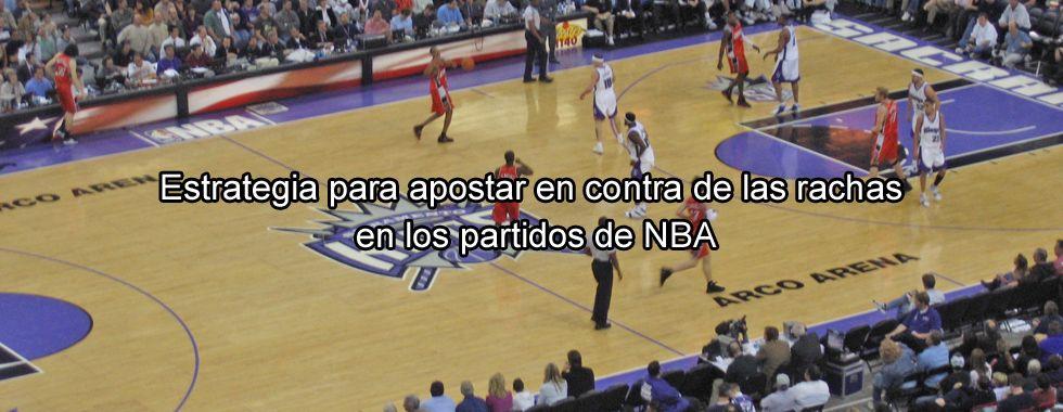 Estrategia NBA para apostar en contra de las rachas