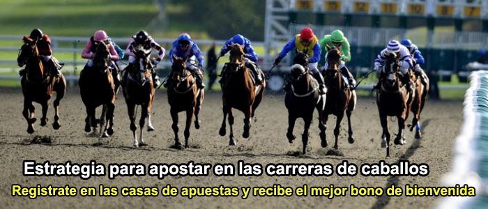 Estrategia para apostar en las carreras de caballos