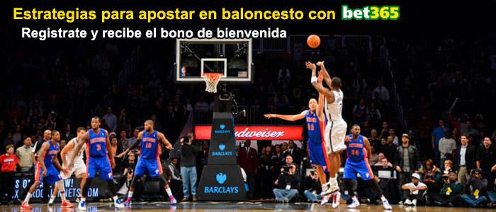 Estrategias para apostar en baloncesto con Bet365