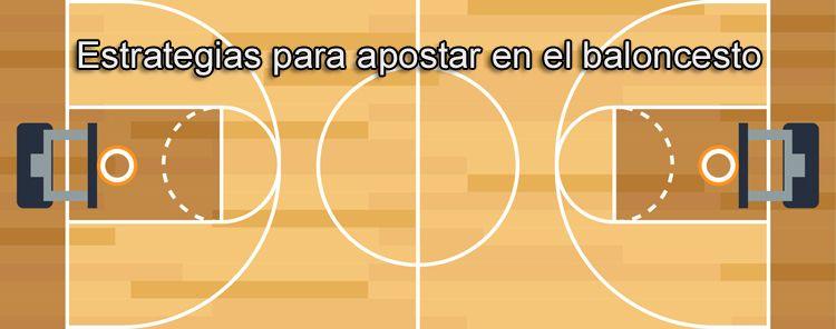 Estrategias para apostar en el baloncesto