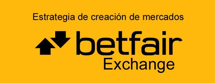 Estrategia de creación de mercados en Betfair