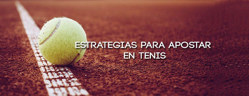 Estrategias para apostar en tenis
