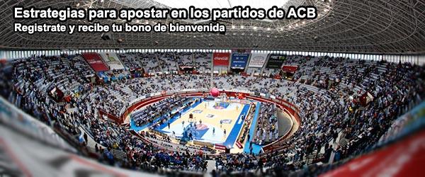Estrategias para apostar en los partidos de ACB