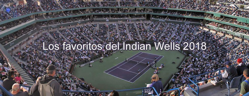 Los favoritos de Indian Wells 2018