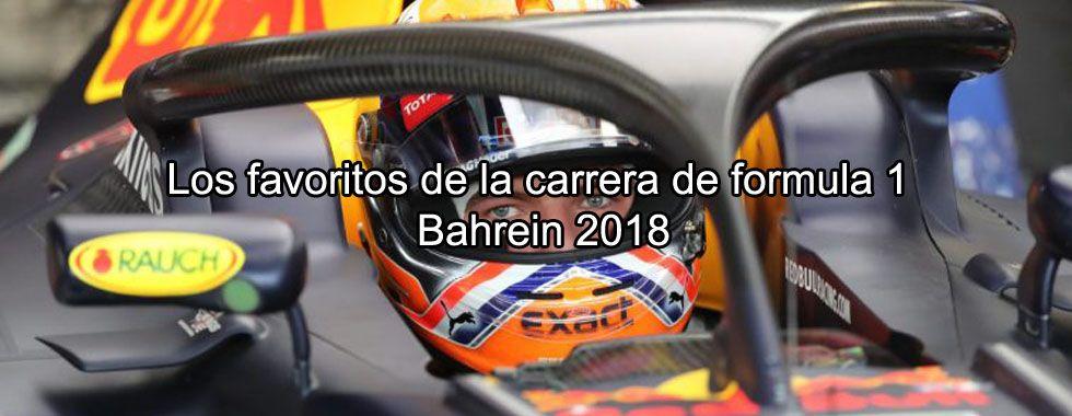 Los favoritos de la carrera de Fórmula 1 Bahrein 2018