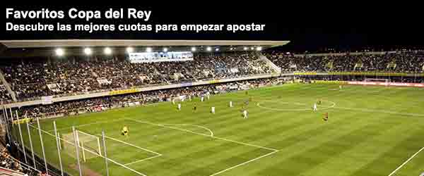 Apuestas Favoritos Copa del Rey