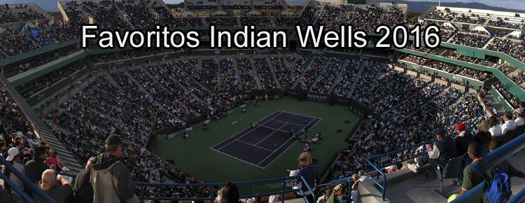 Favoritos Indian Wells 2016