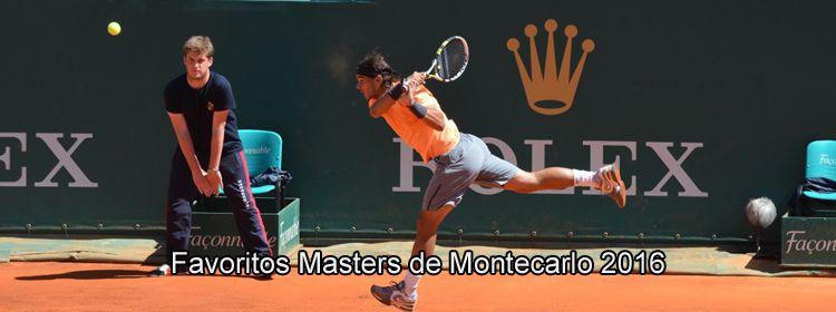 Favoritos Masters de Montecarlo 2016