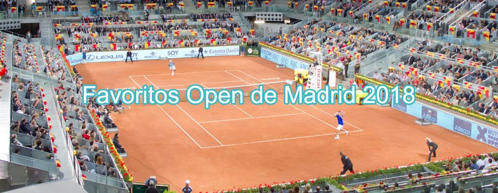 Favoritos Open de Madrid 2018