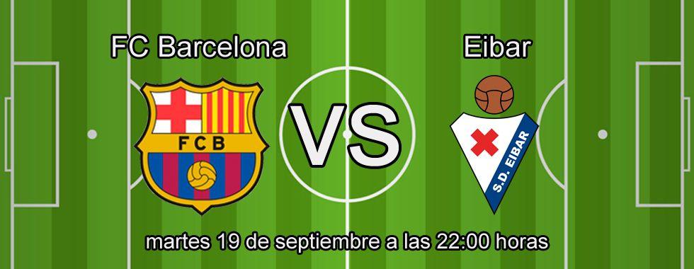 Consejos de apuestas para el partido Barcelona - Eibar