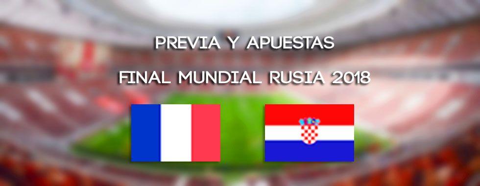 Apuestas Final del Mundial Rusia 2018