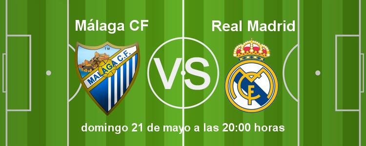 Previa del partido Málaga - Real Madrid