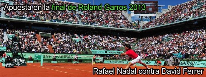 Apuestas final Roland Garros 2013