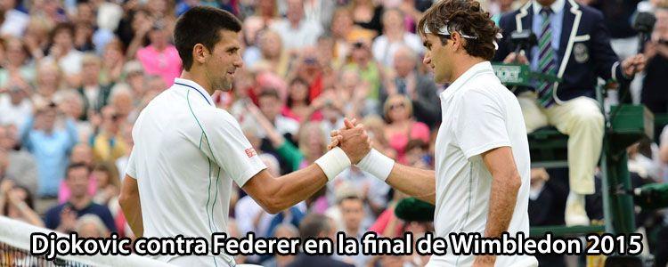 Djokovic contra Federer en la final de Wimbledon 2015