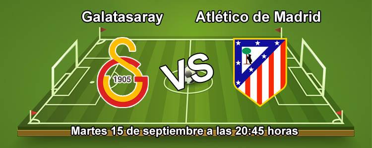 Atlético se enfrenta contra el Galatasaray en Champions