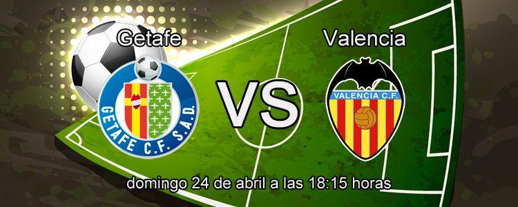 Apuesta segura de la semana para el partido Getafe - Valencia