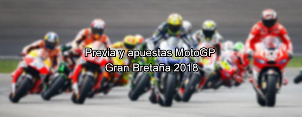 Previa y apuestas MotoGP Gran Bretaña 2018