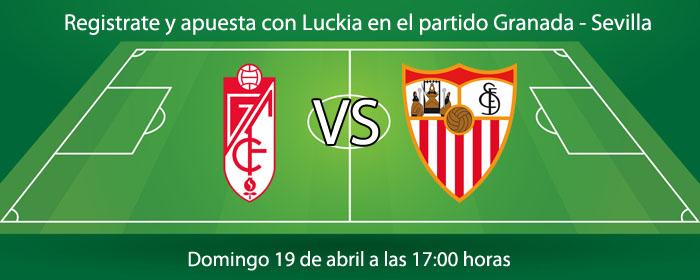 Registrate y apuesta con Luckia en el partido Granada - Sevilla