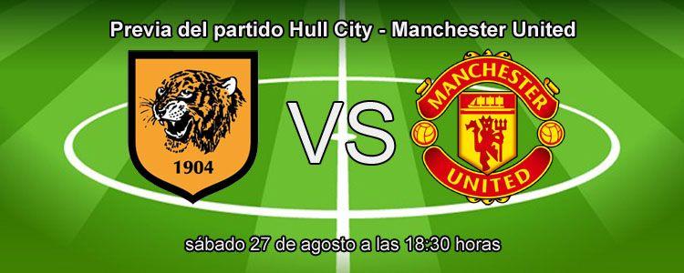Previa del partido Hull City - Manchester United