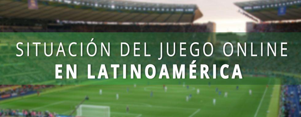 Situación del juego online en Latinoamérica
