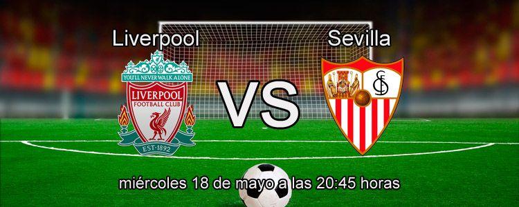 Sevilla se enfrenta contra el Liverpool en la Final de Europa League