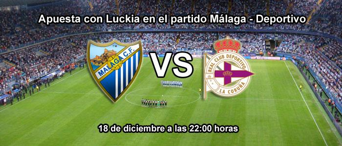 Apuesta con Luckia en el partido Málaga - Deportivo