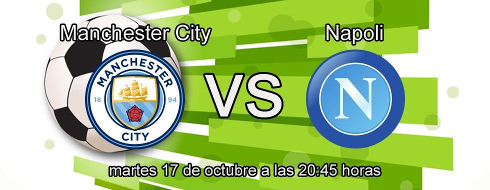 Manchester City y Napoli se enfrentan en la Champions