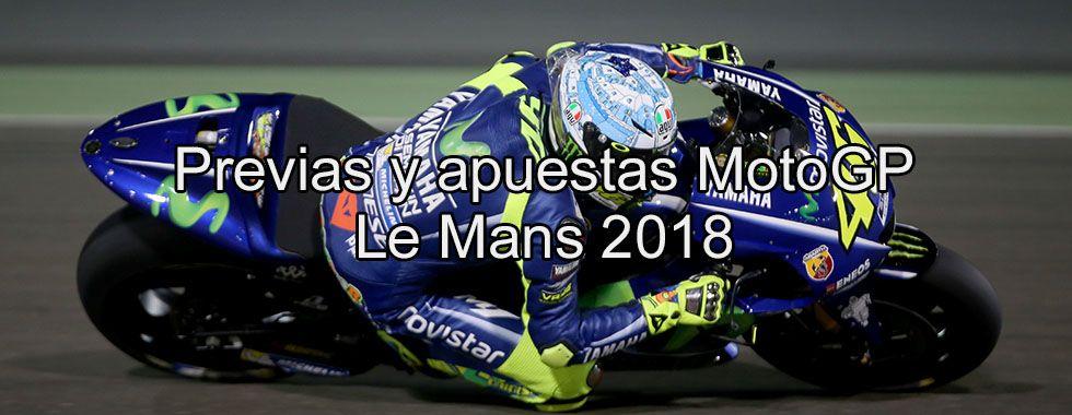 Previa y apuestas MotoGP Le Mans 2018
