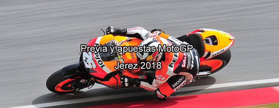 Previa y apuestas MotoGP Jerez 2018